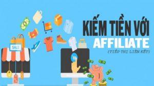 Affiliate Marketing là gì? Cách kiếm tiền online với Affiliate.